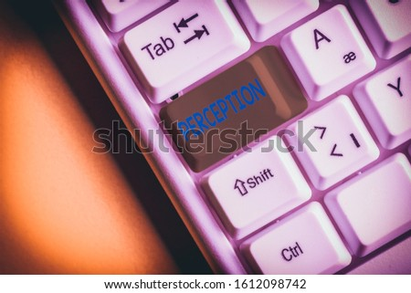 Handwriting text Perception. Concept meaning individuals organize and interpret their sensory impressions White pc keyboard with empty note paper above white background key copy space.