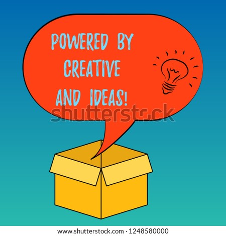 Handwriting text Powered By Creative And Ideas. Concept meaning Powerful creativity innovation good energy Idea icon Inside Blank Halftone Speech Bubble Over an Open Carton Box.