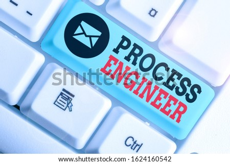 Handwriting text Process Engineer. Concept meaning responsible for developing new industrial processes.