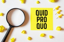 Handwriting text Quid Pro Quo. Concept meaning A favor or advantage granted or expected in return of something Paper notes Important reminders Romantic lovely message Jute background.