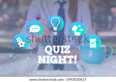 Handwriting text Quiz Night. Concept meaning evening test knowledge competition between individuals Female human wear formal work suit presenting presentation use smart device.