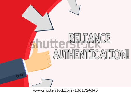 Handwriting text Reliance Authentication. Concept meaning part of trust based identity attribution process Hand Gesturing Thumbs Up and Holding on Blank Space Round Shape with Arrows.