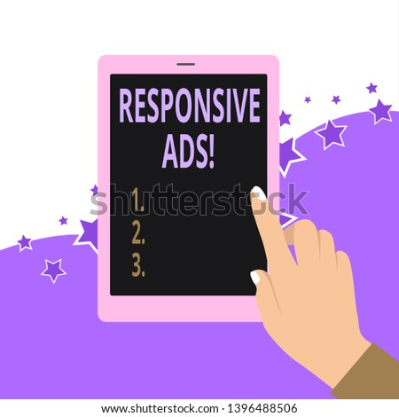 Handwriting text Responsive Ads. Concept meaning Automatically adjust form and format to fit existing ad space.