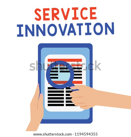 Handwriting text Service Innovation. Concept meaning Improved Product Line Services Introduce upcoming trend