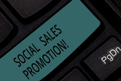 Handwriting text Social Sales Promotion. Concept meaning provide added value or incentives to consumers online Keyboard key Intention to create computer message pressing keypad idea.
