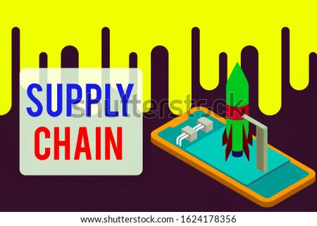 Handwriting text Supply Chain. Concept meaning network between a company and suppliers in producing a product Ready to launch rocket lying smartphone. Startup negotiations to begin.