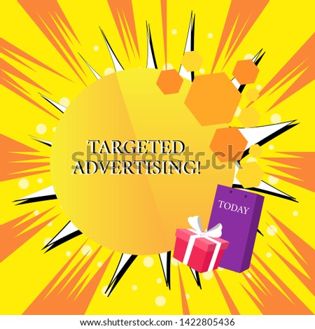 Handwriting text Targeted Advertising. Concept meaning Online Advertisement Ads based on consumer activity Greeting Card Poster Gift Package Presentation Box Decorated by Bowknot.