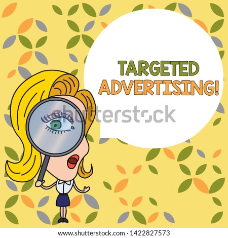 Handwriting text Targeted Advertising. Concept meaning Online Advertisement Ads based on consumer activity Woman Looking Trough Magnifying Glass Big Eye Blank Round Speech Bubble.