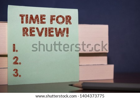 Handwriting text Time For Review. Concept meaning formal assessment of something with intention instituting change Close up three wooden different sizes rectangle boxes paper sheet pencil. #1404373775