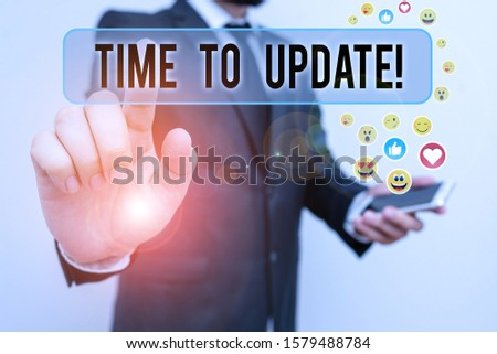 Handwriting text Time To Update. Concept meaning act updating something someone or updated version program. #1579488784