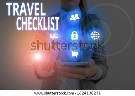 Handwriting text Travel Checklist. Concept meaning a list of things to be checked or done for the planned trip.