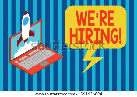 Handwriting text We Re Hiring. Concept meaning recently employ someone or pay him to do particular job Rocket launching clouds laptop background. Startup project growing. SEO.