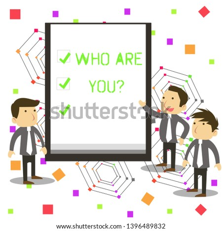 Handwriting text Who Are You question. Concept meaning asking demonstrating identity or demonstratingal information.
