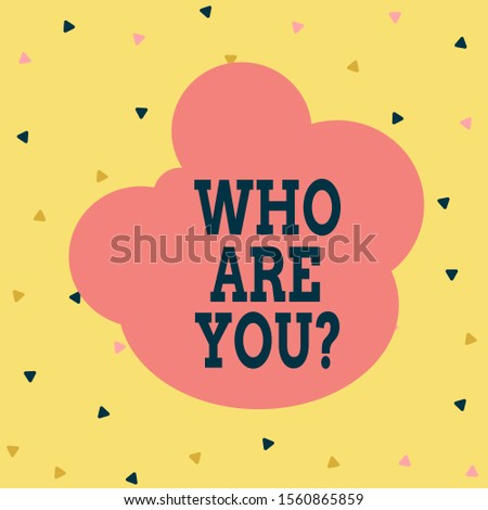 Handwriting text Who Are You Question. Concept meaning Identify yourself description demonstratingal characteristics Multicolored Triangle Shape Confetti or Broken Glass Scattered Yellow Tone.
