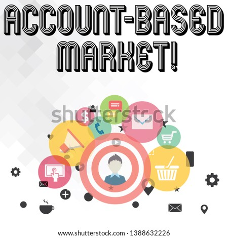 Handwriting text writing Account Based Market. Concept meaning resources target a key group of specific accounts photo of Digital Marketing Campaign Icons and Elements for Ecommerce.