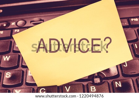 Handwriting text writing Advice question. Concept meaning Give guidance Support Help Recommendation Ask and expert