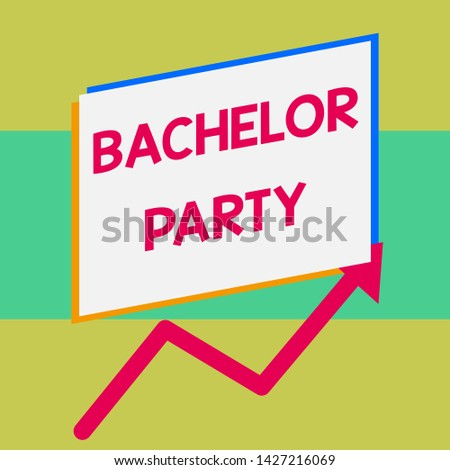 Handwriting text writing Bachelor Party. Concept meaning Party given for a analysis who is about to get married Stag night One blank rectangle above another arrow zigzag upwards increasing sale.