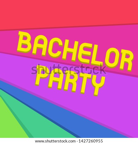 Handwriting text writing Bachelor Party. Concept meaning Party given for a analysis who is about to get married Stag night Multicolor Sheets of Cardboard Paper of Different Colors Placed Randomly.