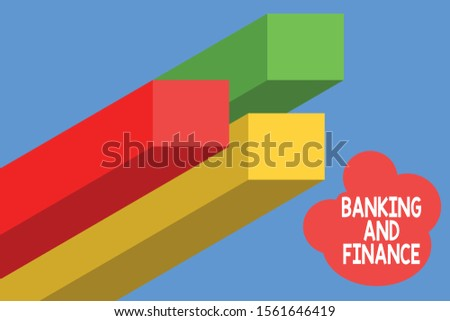 Handwriting text writing Banking And Finance. Concept meaning Accounting and entities stocks Money interests Bar chart line infographics elements 3D photo Flat Design workflow layout.