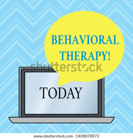 Handwriting text writing Behavioral Therapy. Concept meaning help change potentially selfdestructive behaviors Round Shape Empty Speech Bubble Floating Over Open Laptop Colored Backdrop.