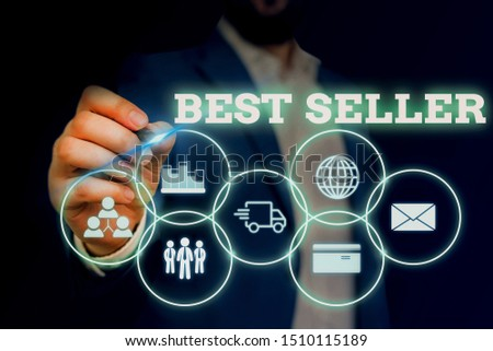Handwriting text writing Best Seller. Concept meaning book or other product that sells in very large numbers Male human wear formal work suit presenting presentation using smart device.