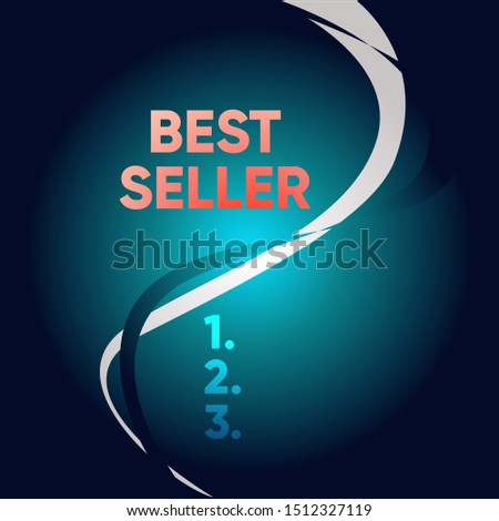 Handwriting text writing Best Seller. Concept meaning book or other product that sells in very large numbers Two Intermittent Curves Waves Dividing Sun Beamed Background in Halves.