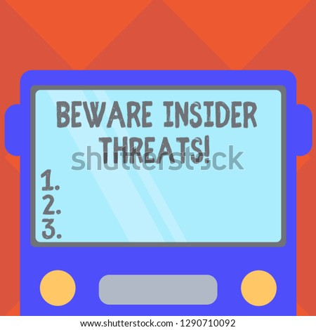 Handwriting text writing Beware Insider Threats. Concept meaning Be cautious on malicious attack inside the network Drawn Flat Front View of Bus with Blank Color Window Shield Reflecting.