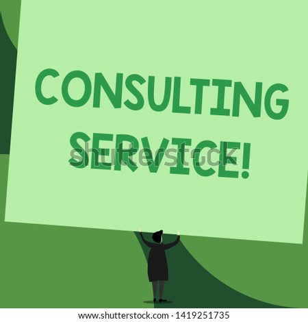 Handwriting text writing Consulting Service. Concept meaning Experts that offers knowledge to a third party for a fee Back view standing short hair woman dress hands up holding blank rectangle.