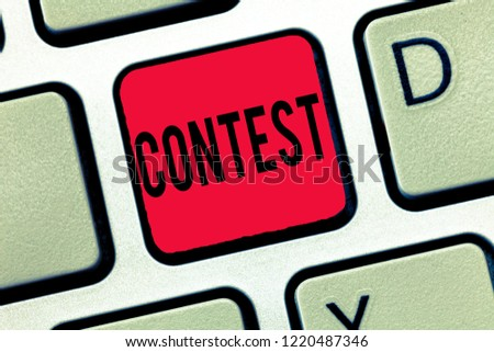 Handwriting text writing Contest. Concept meaning Competition do better than other showing for prize Election #1220487346