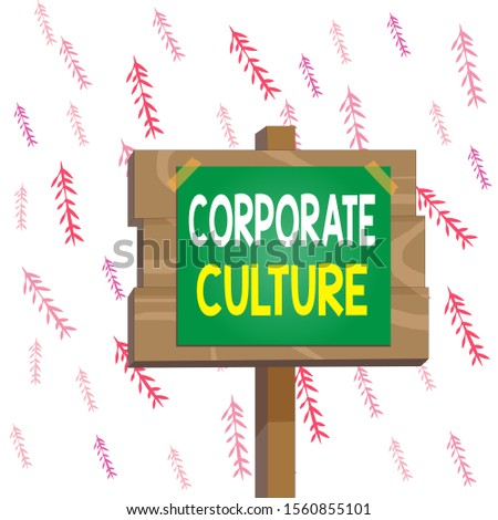 Handwriting text writing Corporate Culture. Concept meaning pervasive values and attitudes that characterize a company Wood plank wooden stick pole paper note attached adhesive tape empty space.