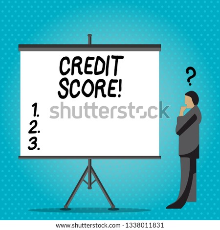 Handwriting text writing Credit Score. Concept meaning Capacity to repay a loan Creditworthiness of an individual.