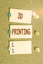 Handwriting text writing 3D Printing. Concept meaning making a physical object from a threedimensional digital model Vertical empty sticker reminder memo square billboard corkboard desk paper.