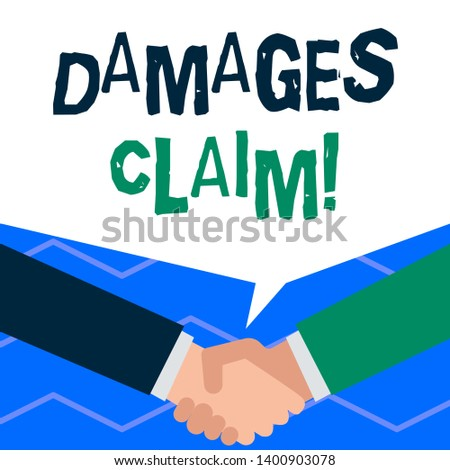 Handwriting text writing Damages Claim. Concept meaning Deanalysisd upon the insurer for compensation for a damage.