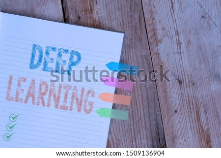 Handwriting text writing Deep Learning. Concept meaning Hierarchical Abstractions Artificial Intelligence Algorithm Striped note book four colored arrow banners reminder wooden background.