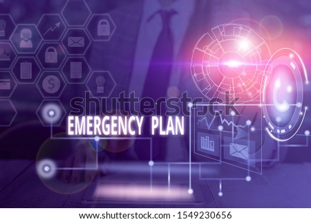 Handwriting text writing Emergency Plan. Concept meaning procedures for handling sudden or unexpected situations Picture photo system network scheme modern technology smart device.