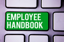 Handwriting text writing Employee Handbook. Concept meaning Document Manual Regulations Rules Guidebook Policy Code White Text two words green tab key button press computer keyboard work.