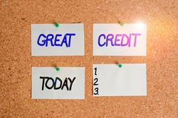 Handwriting text writing Great Credit. Concept meaning borrower has high credit score and is a safe credit risk Corkboard color size paper pin thumbtack tack sheet billboard notice board.