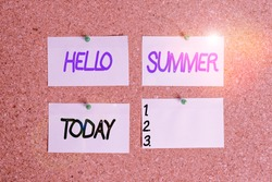 Handwriting text writing Hello Summer. Concept meaning season after spring and before autumn where the weather is hot Corkboard color size paper pin thumbtack tack sheet billboard notice board.
