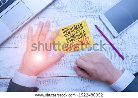 Handwriting text writing Hrd Huanalysis Resources Development. Concept meaning helping employees develop demonstratingal skills.
