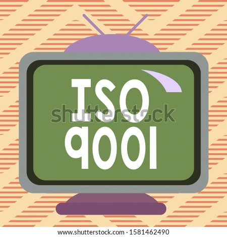 Handwriting text writing Iso 9001. Concept meaning designed help organizations to ensure meet the needs of customers Square rectangle old multicoloured painting television picture wood design.