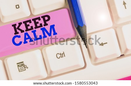Handwriting text writing Keep Calm. Concept meaning not get emotionally invested in situations you cannot control over.