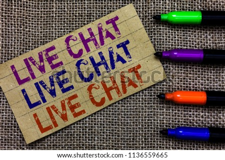 Handwriting text writing Live Chat Live Chat Live Chat. Concept meaning talking with people friends relatives online Paperboard computer mouse jute background Expressing ideas typing needs. #1136559665
