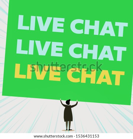 Handwriting text writing Live Chat Live Chat Live Chat. Concept meaning talking with showing friends relatives online Back view standing short hair woman dress hands up holding blank rectangle.