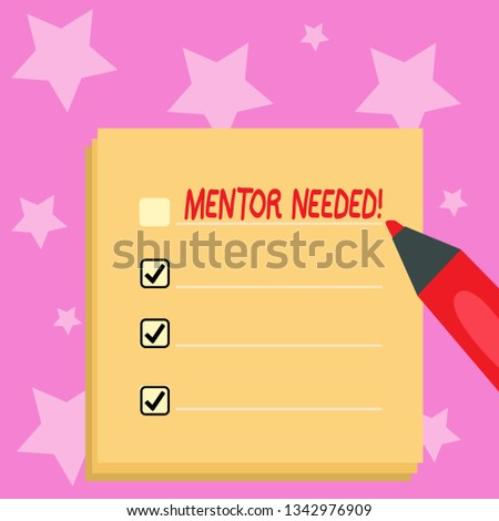 Handwriting text writing Mentor Needed. Concept meaning Guidance advice support training required Blank Colorful To Do Check List Planner Sheets with Tick Box and Marker Pen.