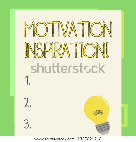 Handwriting text writing Motivation Inspiration. Concept meaning ability to change the way we feel about life Incandescent Light Bulb with Filament Inside Resting on Blank Color Paper.