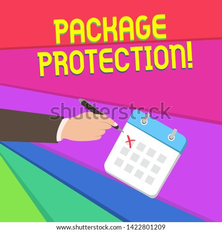 Handwriting text writing Package Protection. Concept meaning Wrapping and Securing items to avoid damage Labeled Box Male Hand Formal Suit Crosses Off One Day Calendar Red Ink Ballpoint Pen.