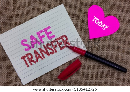 Handwriting text writing Safe Transfer. Concept meaning Wire Transfers electronically Not paper based Transaction Piece notebook paper heart jute background open marker Communicating ideas. #1185412726
