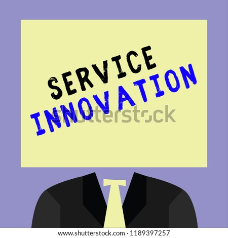 Handwriting text writing Service Innovation. Concept meaning Improved Product Line Services Introduce upcoming trend