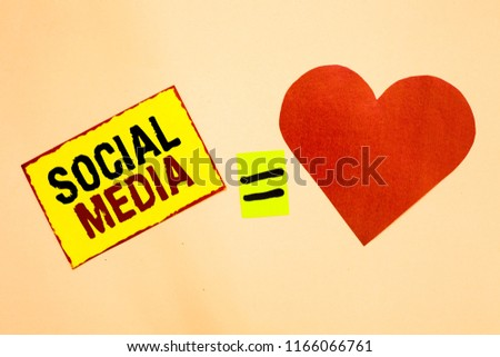 Handwriting text writing Social Media. Concept meaning Online communication channel Networking Microblogging Yellow piece paper reminder equal sign red heart sending romantic feelings. #1166066761