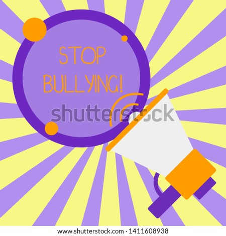 Handwriting text writing Stop Bullying. Concept meaning stop the aggressive behaviour among school aged children SpeakingTrumpet Empty Round Stroked Speech Text Balloon Announcement.